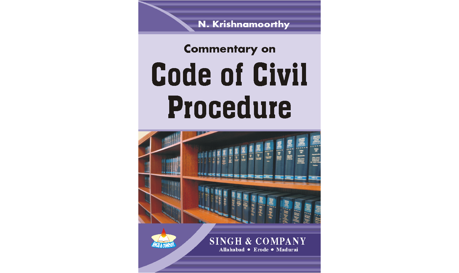 Commentary on the Code of  Civil Procedure