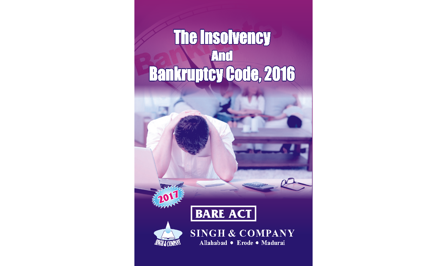 The Insolvency And Bankruptcy Code, 2016