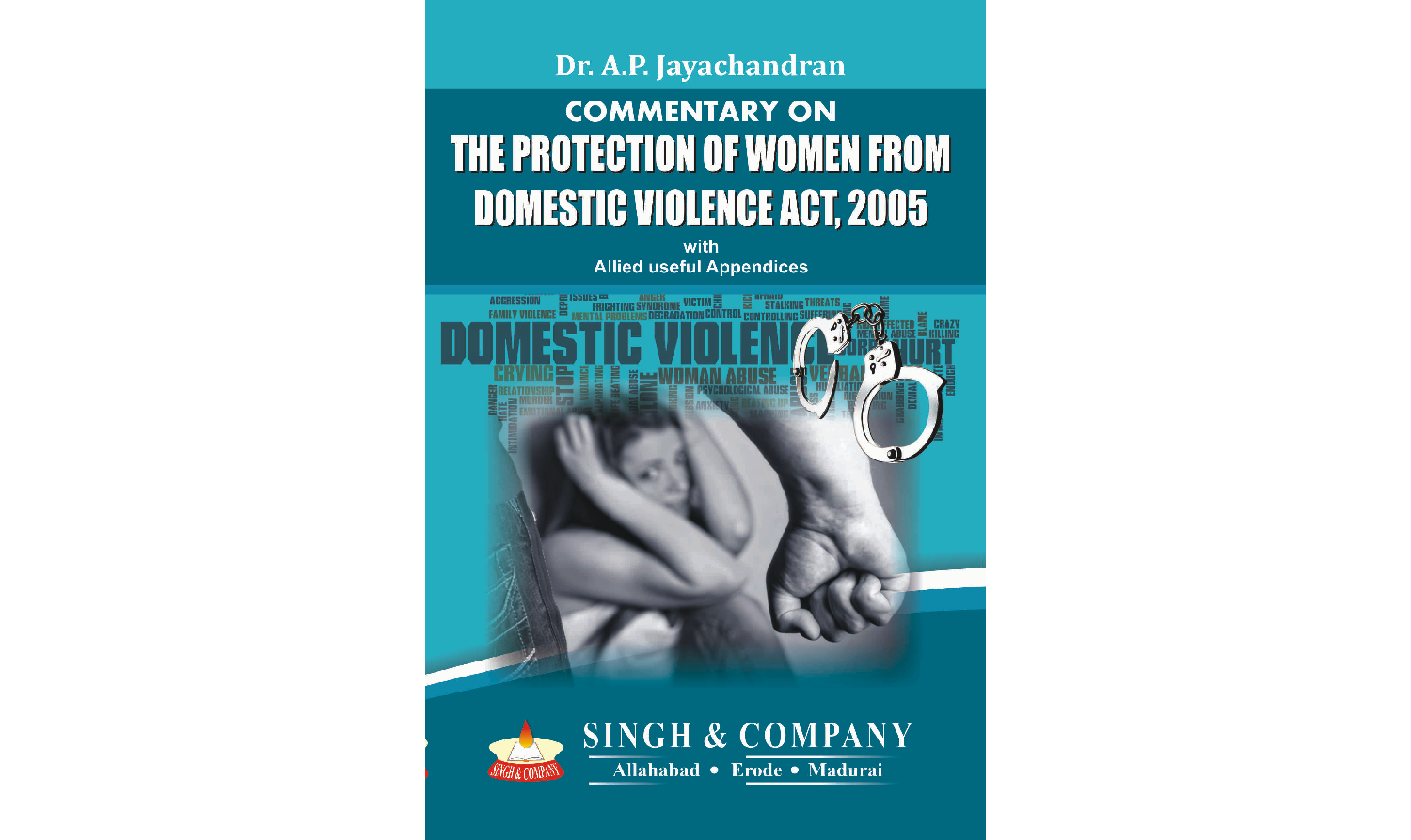 Commentary on THE PROTECTION OF WOMEN FROM DOMESTIC VIOLENCE ACT,2005