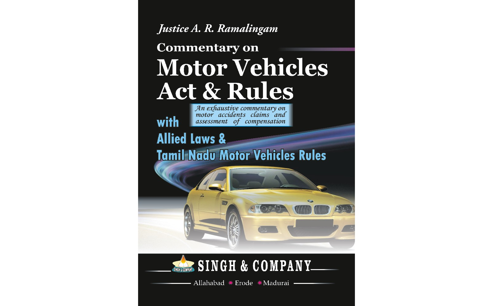 Motor Vehicles Act & Rules